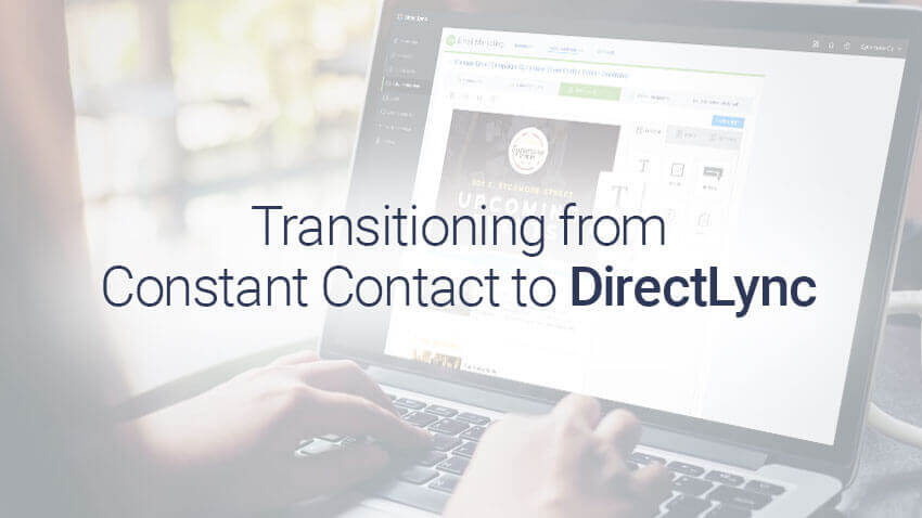 Transition from Constant Contact to DirectLync